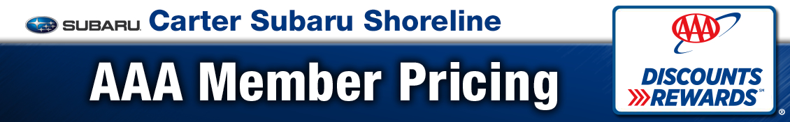 Carter Subaru Ballard AAA Member Vehicle Pricing in Seattle, WA