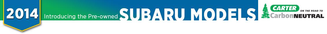 2014 Certified Pre-Owned Subaru Model Details, Info & Features From Carter Subaru Ballard in Seattle, WA