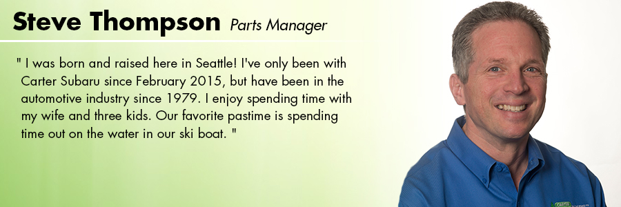 Stevens Thompson, Parts Manager at Carter Subaru Shoreline in Seattle, WA