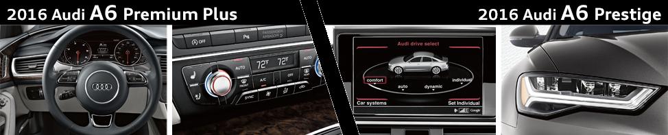 Audi Premium Plus Vs Prestige >> Compare 2016 Audi A6 Premium Plus vs Prestige Model