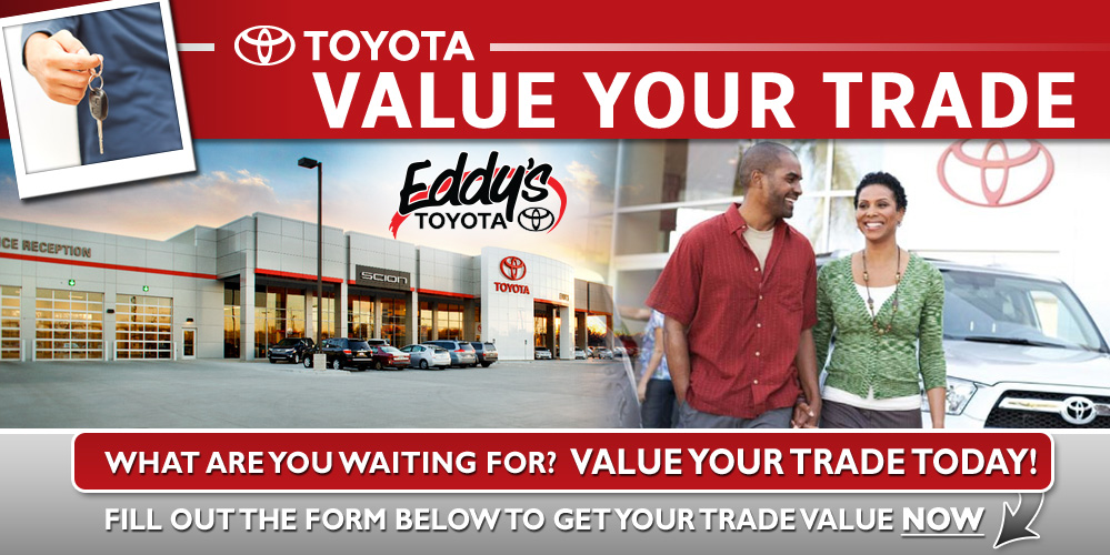 Value Your Trade at Eddy's Toyota and Scion of Wichita