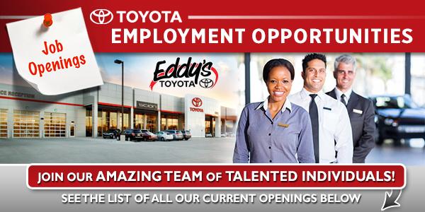 Employment Opportunities at Eddy's Toyota in Wichita, Kansas!