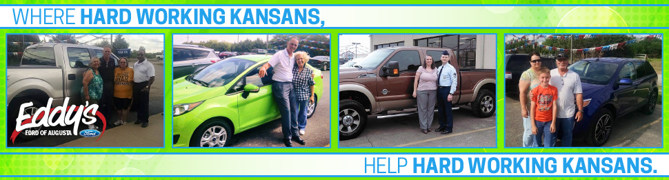 Hard-working Kansans helping hard-working Kansans at Eddy's Ford of Augusta, KS