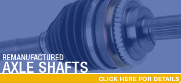 Click For Subaru Remanufactured Axle Shafts Parts in Auburn, CA