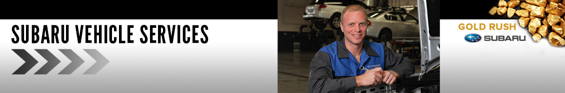Subaru Maintenance Service Information available at Gold Rush Subaru serving Newcastle and Loomis, California