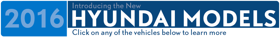 View The New 2016 Hyundai Models Serving Palatine, IL