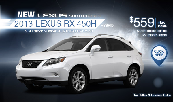 New 2013 Lexus RX Hybrid Regional Special Lease Offer serving Los Angeles, California