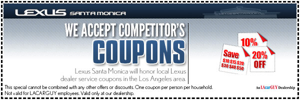 Lexus Santa Monica Competitor Coupons Service Special Serving Los Angeles,  ...