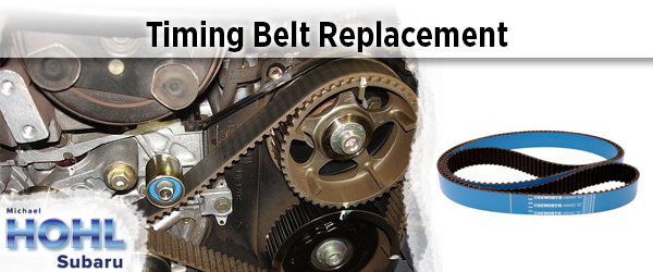 Michael Hohl Subaru >> Subaru Timing Belt Replacement Service Reno, Nevada
