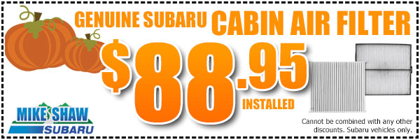 Subaru Cabin Air Filter Service Special serving Denver & Thornton, Colorado