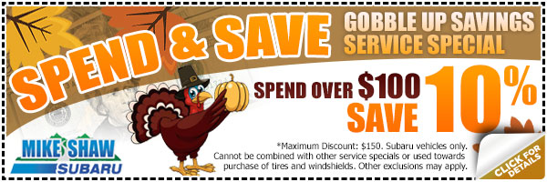 Mike Shaw Subaru Thanksgiving Spend & Save Service Special in Denver, Colorado