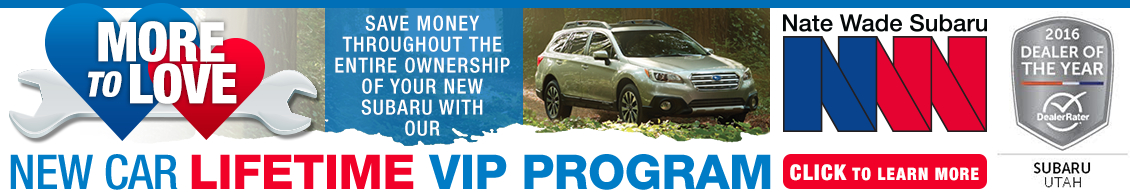 Click to learn more about our new Subaru lifetime VIP program at Nate Wade Subaru in Salt Lake City, UT
