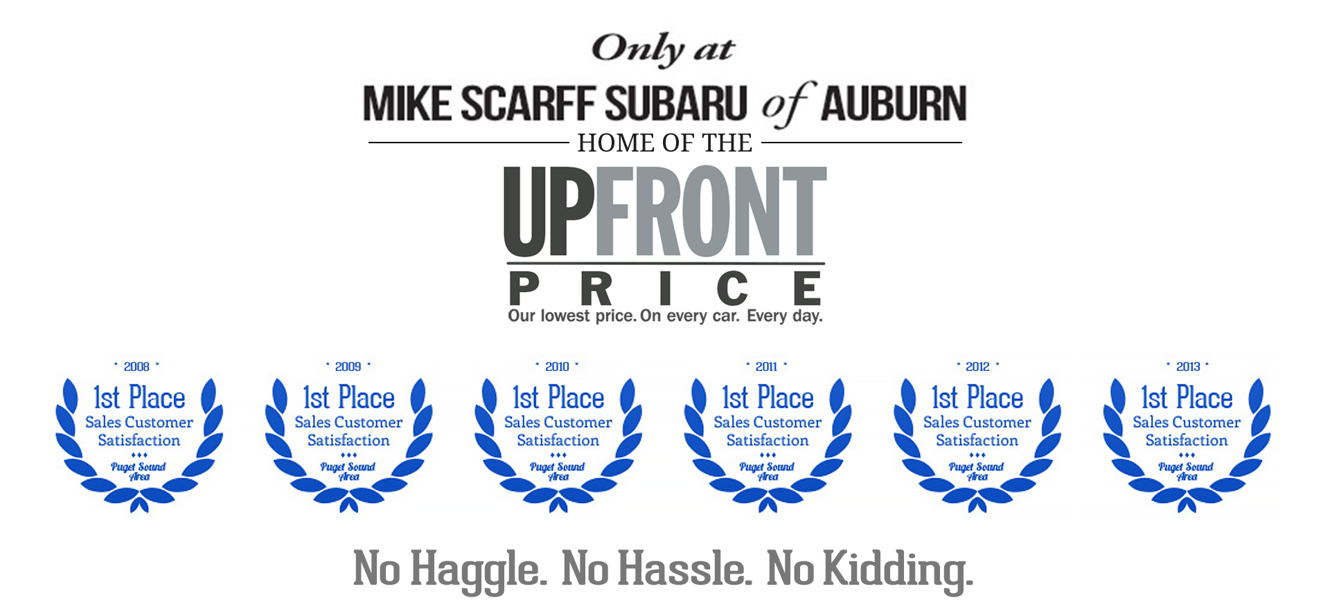 Bottom Line Pricing at Mike Scarff Subaru serving Seattle & Bellevue, Washington