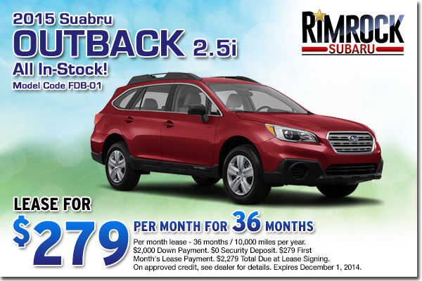 New 2015 Subaru Outback 2.5i Models in-stock at Rimrock Subaru low lease payment offer serving Billings, Montana