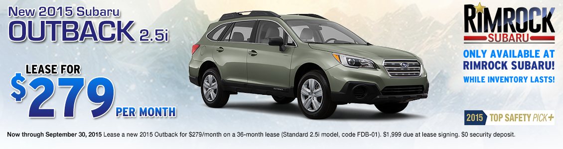 Save on a new 2015 Subaru Outback with this special lease offer from Rimrock Subaru in Billings, MT