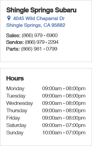 Shingle Springs Subaru Sales Hours and Location in the Sacramento, California area