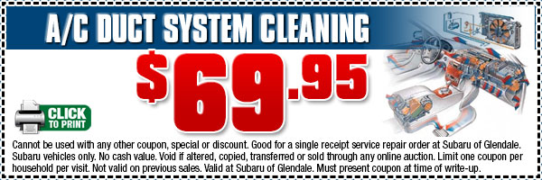 Glendale Subaru A/C Duct System Cleaning Service Special Discount