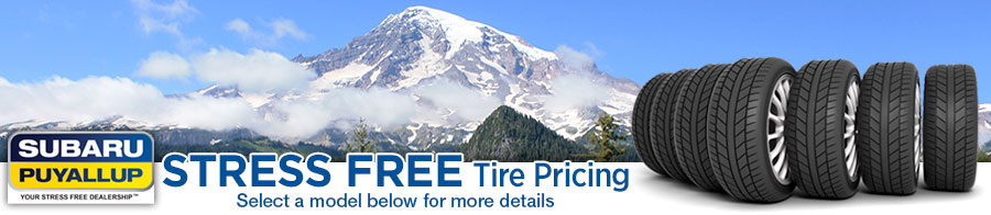 Your Stress Free Tire Store serving Puyallup, WA