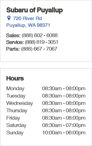 Subaru of Puyallup Sales Department Hours, Location, Contact Information