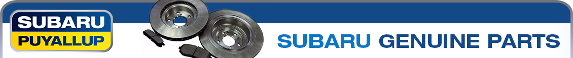 Genuine Subaru parts, accessories and chemicals available at Subaru of Puyallup, WA