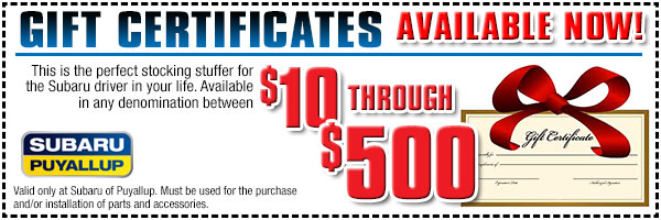 Subaru Parts Center Gift Certificates serving Olympia & Puyallup, WA