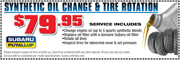 Synthetic Oil Change and Tire Rotation Service Special at Subaru of Puyallup Near Olympia And Auburn, Washington