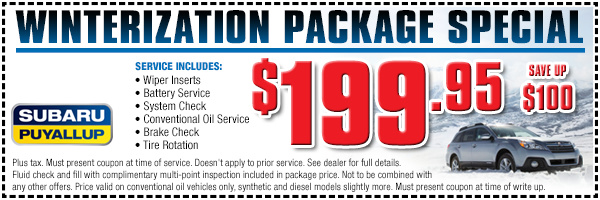 Subaru Winterization Package Service Special serving Lakewood & Puyallup, WA