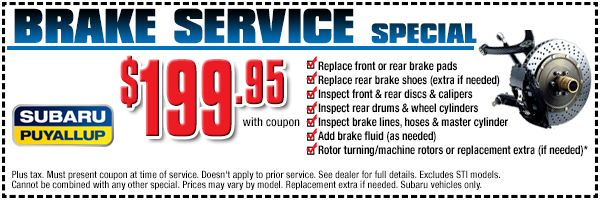 Puyallup Subaru Brake Service Special Discount Coupon serving Seattle, WA
