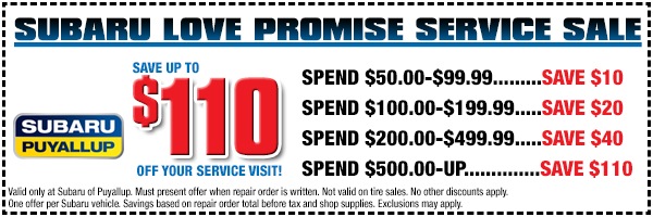 Love Every Part Subaru service special offer from Subaru of Puyallup serving Seattle, WA