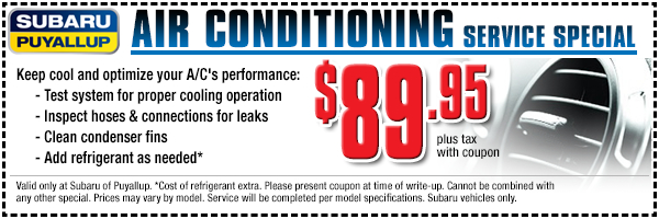 Summer is on its way - have the air conditioning system in your Subaru serviced now and save in Puyallup, WA