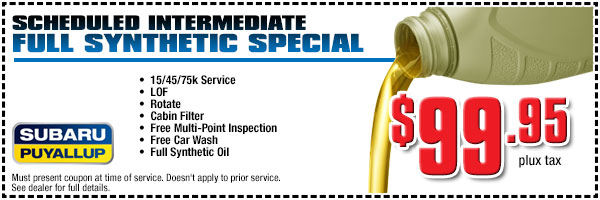 Subaru Full Synthetic Intermediate Service Special serving Tacoma & Puyallup, WA