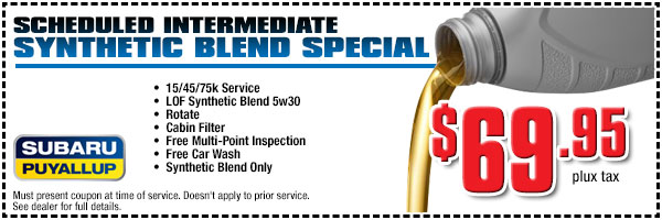 Subaru Intermediate Synthetic Oil Blend Service Special serving Tacoma & Federal Way, WA