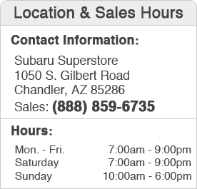 Subaru Superstore of Chandler Sales Hours & Location