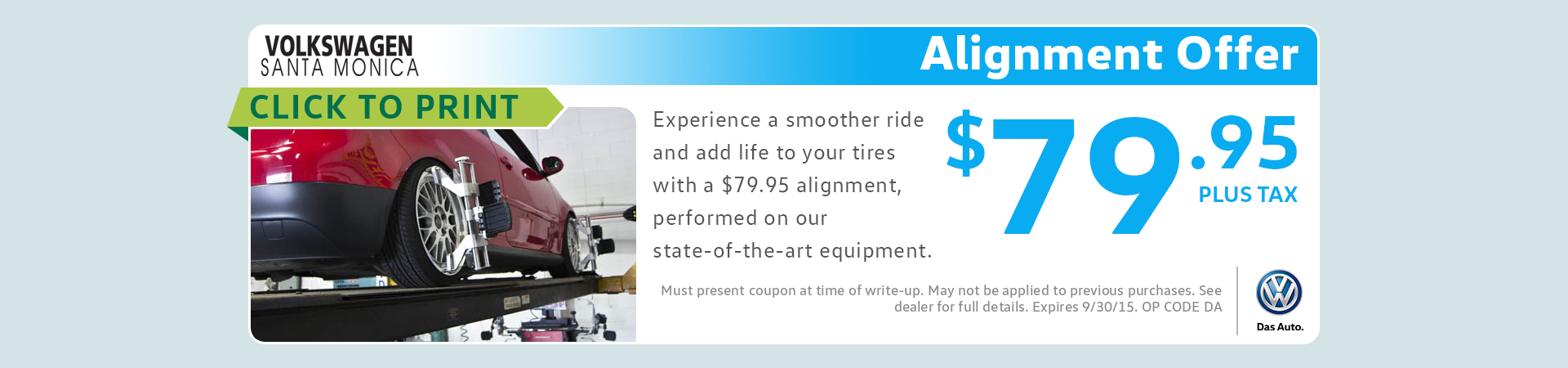 Genuine VW Wheel Alignment Service Special serving Santa Monica, CA