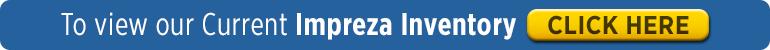 Click to View Impreza Inventory